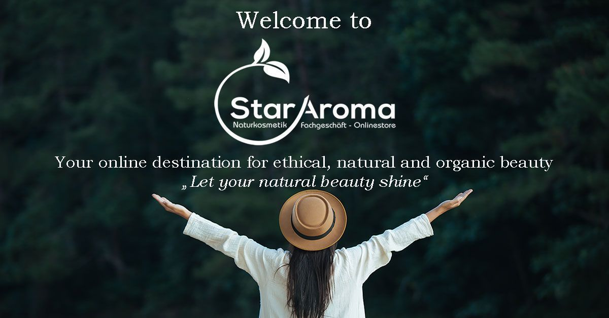Welcome to StarAroma! Your destination for natural and organic beauty